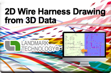2D Wire Harness Drawing from 3D Data